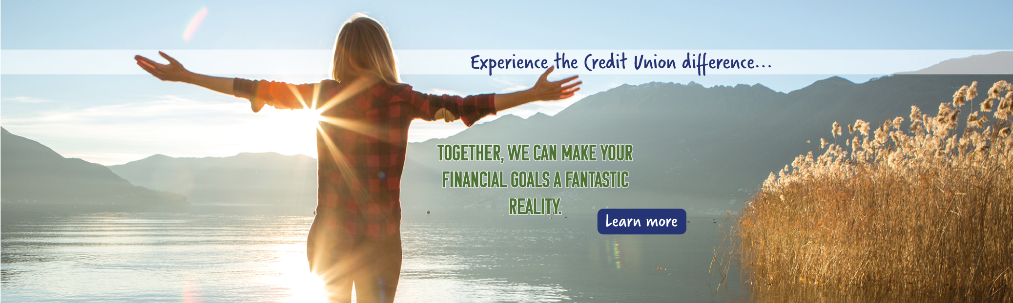 Expereince the Credit Union Difference