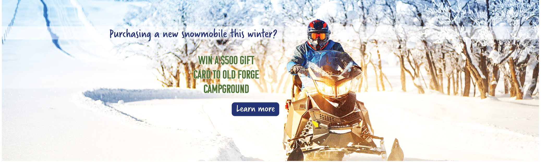 Snowmobile Loan Promotion